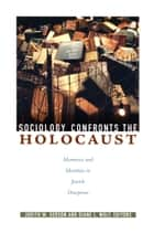 Sociology Confronts the Holocaust ebook by Judith M. Gerson,Diane L. Wolf