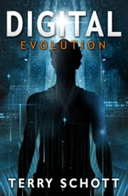 Digital Evolution ebook by Terry Schott