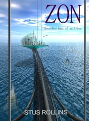 Zon - Recollections of an Alien ebook by Stus Rollins