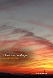 O retorno do mago ebook by André Percia