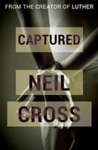 Captured ebook by Neil Cross