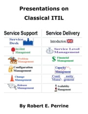 Presentations on Classical ITIL ebook by Robert Perrine