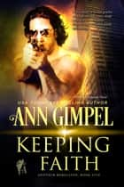 Keeping Faith ebook by Ann Gimpel
