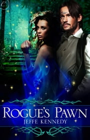 Rogue's Pawn ebook by Jeffe Kennedy