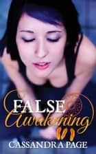 False Awakening ebook by Cassandra Page