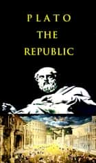 Plato - The Republic ebook by Plato