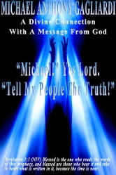A Divine Connection With A Message From God ebook by Michael Anthony Gagliardi