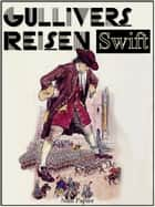 Gullivers Reisen ebook by Jonathan Swift,Franz Kottenkamp,Jürgen Schulze