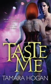 Taste Me ebook by Tamara Hogan