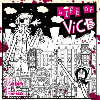Life of Vice ebook by