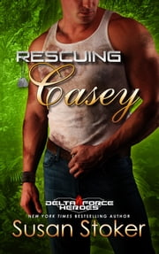 Rescuing Casey ebook by Susan Stoker