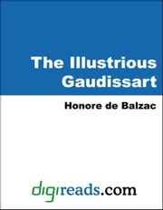 The Illustrious Gaudissart ebook by Balzac, Honore de