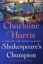 Shakespeare's Champion ebook by Charlaine Harris