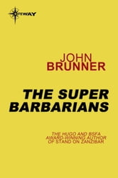 The Super Barbarians ebook by John Brunner