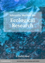 Scientific Method for Ecological Research ebook by Ford, E. David