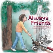 Always Friends ebook by Teresa Marie Tipton, PHD