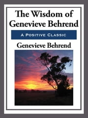 The Wisdom of Genevieve Behrend ebook by Genevieve Behrend