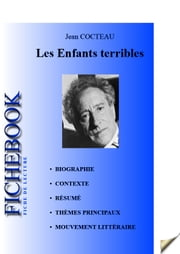 Fiche de lecture Les Enfants terribles de Jean Cocteau ebook by Les Éditions de l'Ebook malin