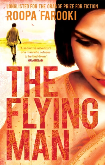 The Flying Man eBook by Roopa Farooki