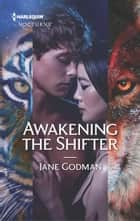 Awakening the Shifter ebook by Jane Godman