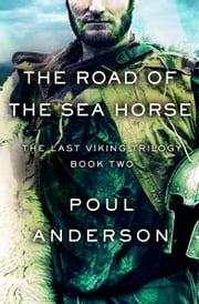 The Road of the Sea Horse ebook by Poul Anderson