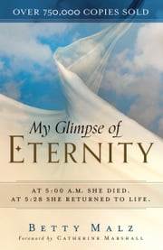 My Glimpse of Eternity ebook by Betty Malz