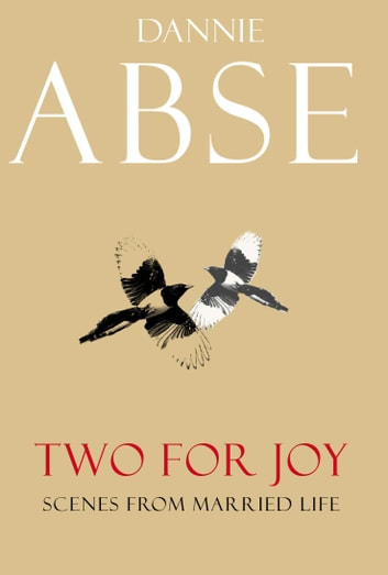 Two for Joy ebook by Dannie Abse
