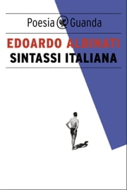 Sintassi italiana eBook by Edoardo Albinati