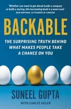Backable - The surprising truth behind what makes people take a chance on you ebook by