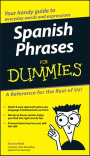 Spanish Phrases For Dummies ebook by Susana Wald