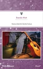 Man From Montana ebook by Brenda Mott