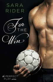 For the Win ebook by Sara Rider