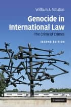 Genocide in International Law ebook by William A. Schabas