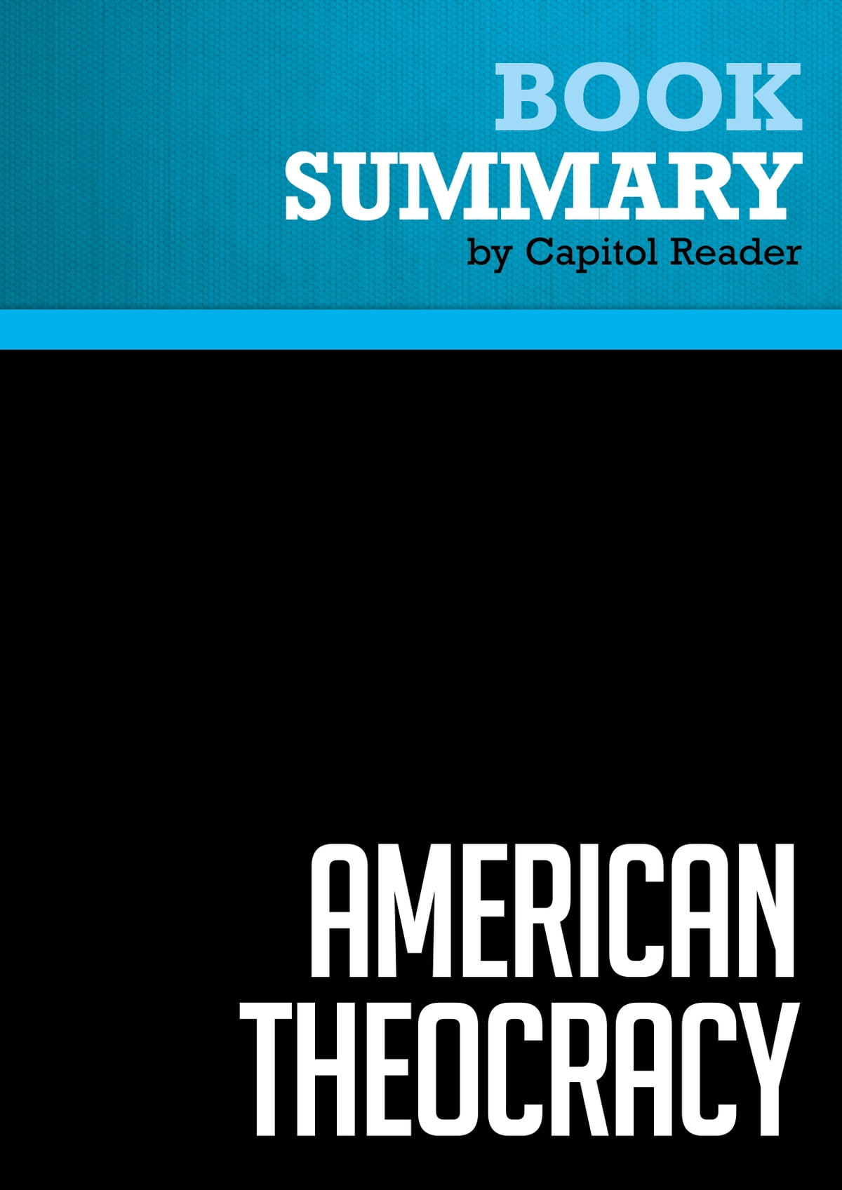 foto de Summary of American Theocracy : The Peril and Politics of Radical ...
