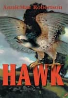 Hawk ebook by AnnieMae Robertson