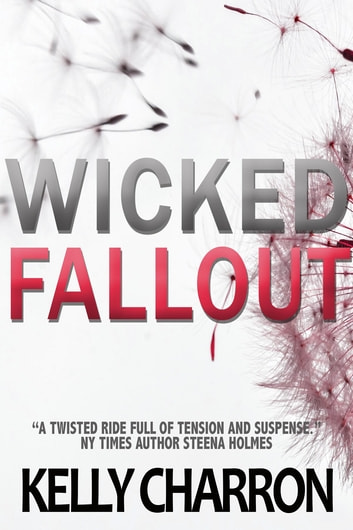 Wicked Fallout ebook by Kelly Charron