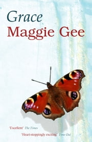 Grace ebook by Maggie Gee