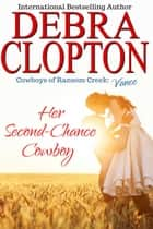 Vance: Her Second-Chance Cowboy ebook by