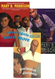 Mary B. Morrison Bundle: Darius Jones, Never Again Once More, Soulmates Dissipate ebook by Mary B. Morrison
