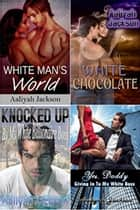 Hung, Rich and White Bundle ebook by Aaliyah Jackson