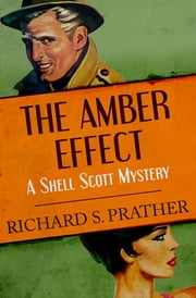 The Amber Effect ebook by Richard S. Prather