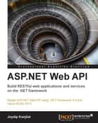 ASP.NET Web API ebook by Joydip Kanjilal