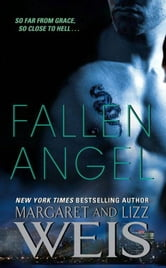 Fallen Angel ebook by Margaret Weis,Lizz Weis