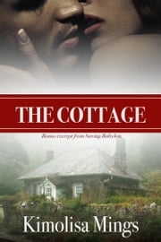 The Cottage ebook by Kimolisa Mings