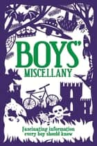 The Boys' Miscellany ebook by Martin Oliver