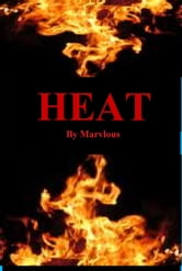 Heat ebook by Marvlous Harrison