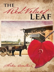 The Red Velvet Leaf ebook by Helen Breedlove