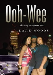 Ooh-Wee ebook by David Woods
