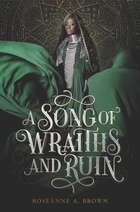 A Song of Wraiths and Ruin eBook by Roseanne A. Brown