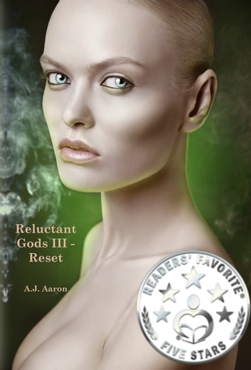 Reluctant Gods III: Reset ebook by A.J. Aaron